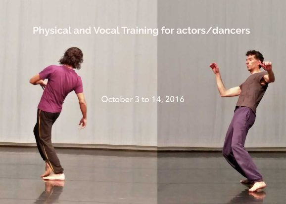 Physical and Vocal Training for actors/dancers