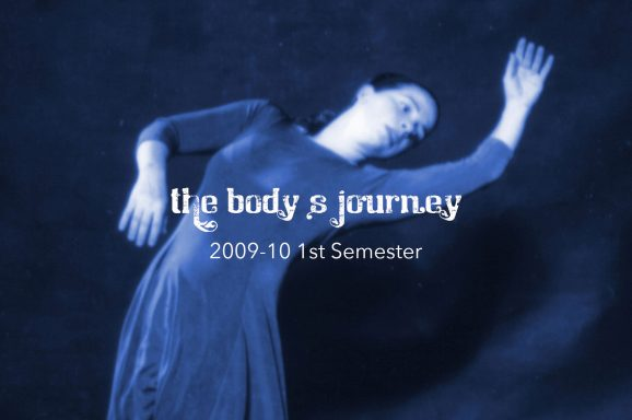 The Body's Journey 2009-10-sem1