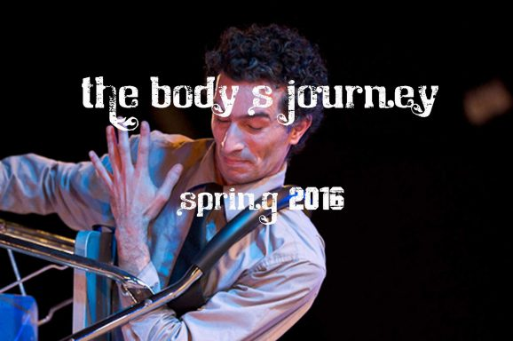 The Body's Journey 2016 spring