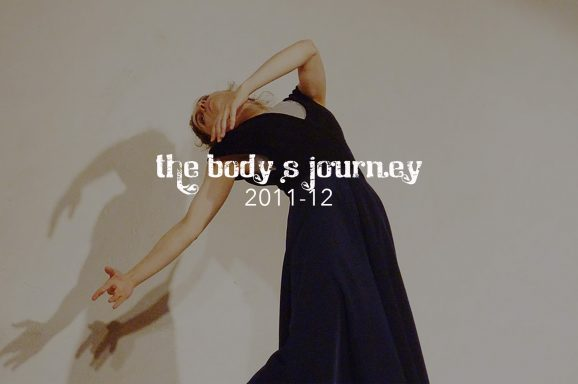 The Body's Journey 2011-12