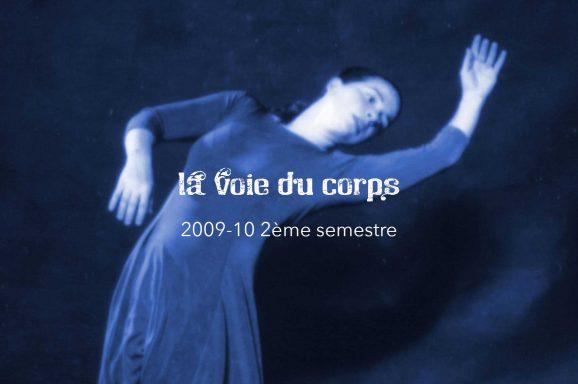 La Voie du Corps 2009-10 2ème sem