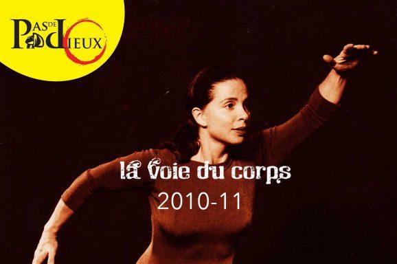La Voie du Corps 2010-11