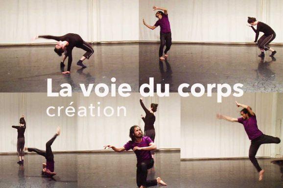 La Voie du Corps – Création